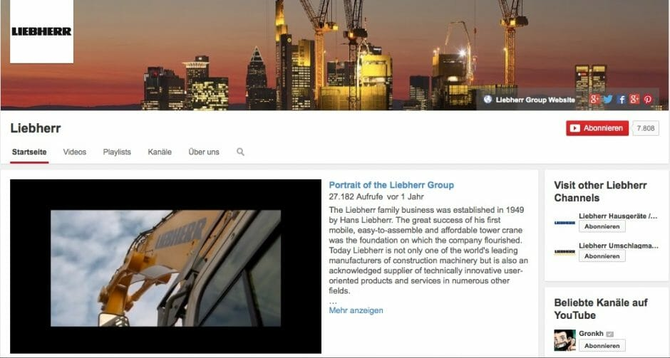 Die Social-Media-Aktivitäten des B2B-Unternehmens Libeherr starteten mit YouTube.