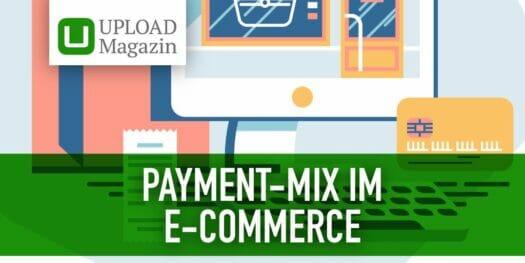 E-Commerce: Mit dem richtigen Payment-Mix zum Erfolg
